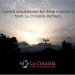 Guided Visualisation: Deep relaxation